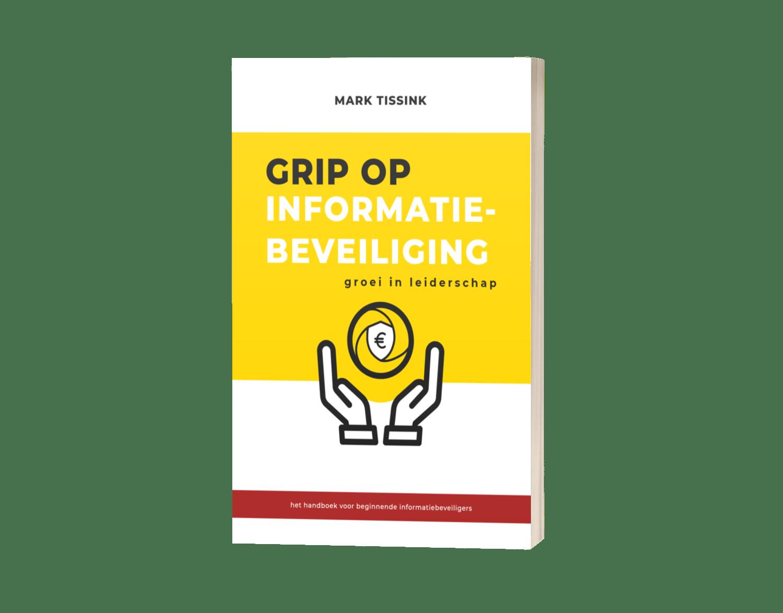 Boek - Grip op Informatiebeveiliging